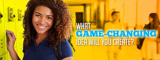 What game-changing idea will you create?
