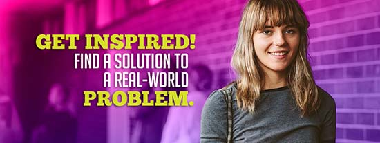 Get Inspired! Find a solution to a real-world problem.
